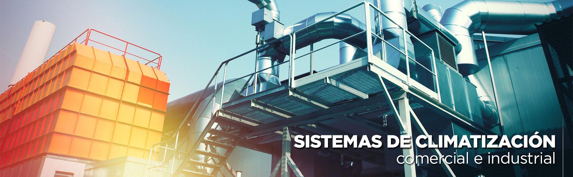 Sistemas climatización industrial Madrid